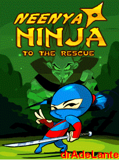 Neenya Ninja 2 : To the Rescue [By Zed Mobile] NN1