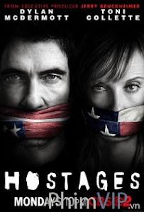 Giải Cứu Con Tin - Phần 1 - Hostages Season 01 poster