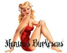 Meninas Burlescas - Cultura Vintage