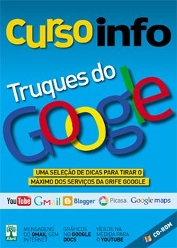 Lançamentos 2012 Downloads Download Curso INFO Truques do Google