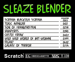 Sleaze Blender horror movies