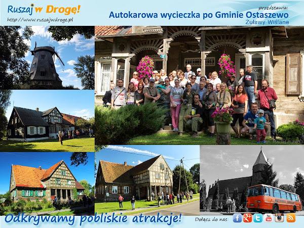 Ruszaj w Drogę odkrywa Żuławy Wiślane Gminę Ostaszewo