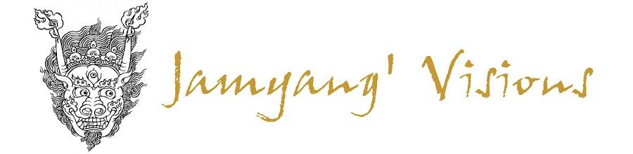 Jamyang' Visions