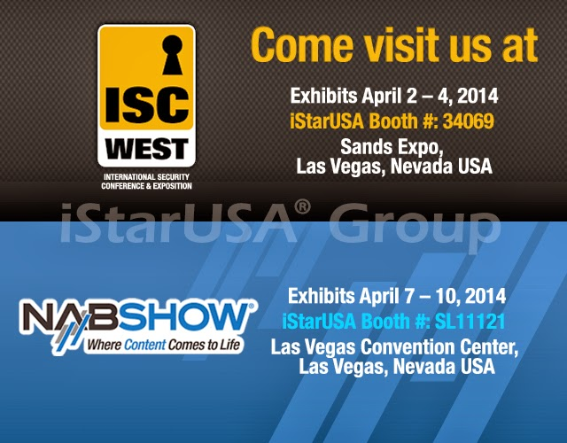 iStarUSA Invites You to ISC West and NAB Show 2014