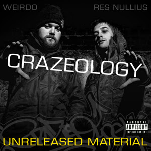 Crazeology - Unreleased Material