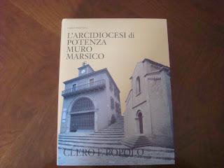 Il rapporto del Clero con il Popolo, nell'Arcidiocesi di Potenza - Muro Lucano - Marsico Nuovo, dalle origini all'anno 2000.