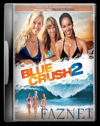 Blue Crush 2 [2011][Drama/Romance] BrRip Audio Latino - FAZNET BLUE