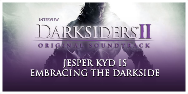 Interview:  Jesper Kyd is Embracing the Darkside | Darksiders II
