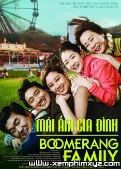 Mái Ấm Gia Đình - Boomerang Family