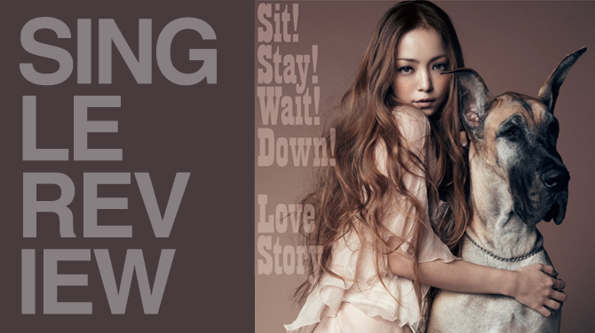 Namie Amuro - Sit! Stay! Wait! Down! / Love story | Random J Pop