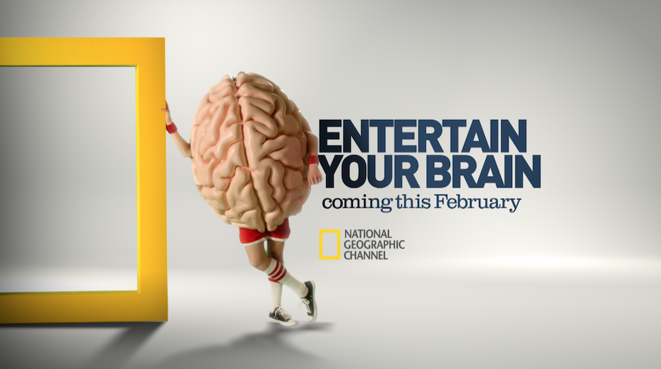 """Entertain Your Brain"" Campaign For National Geographic Channels"