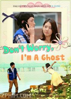 Đừng Lo Lắng Tôi Là Ma Nữ - Don't Worry, I'm a Ghost (2012) Poster
