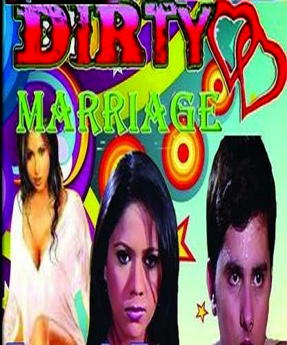 Poster Of Hindi Movie The Dirty Marriage (2014) Free Download Full New Hindi Movie Watch Online At Alldownloads4u.Com