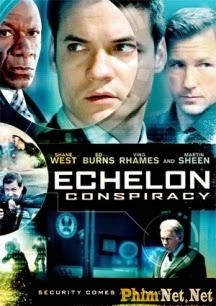 Âm Mưu Đa Cấp - Echelon Conspiracy - 2009