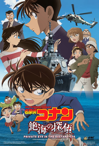 Thám Tử Lừng Danh Conan: Mắt Ngầm Biển Khơi - Detective Conan Movie 17: Private Eye In The Distant Sea poster