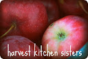 Harvest Kitchen Sisters