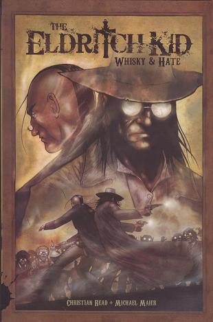 The Eldritch Kid: Whisky and Hate cover