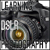 Learning DSLR Photography