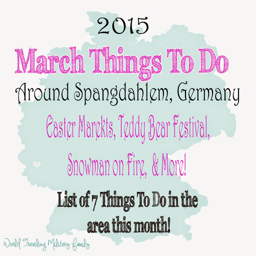 March Things To Do Around Spangdahlem, Germany