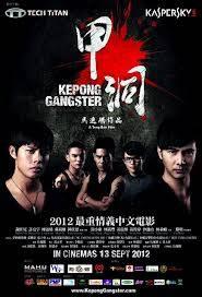 Kepong Gangster  - Người trong giang hồ 2013