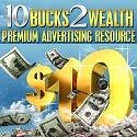 10bucks2wealth баннерная и текстовая реклама сайтов