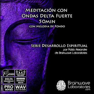 Meditación Delta Fuerte con Melodía de fondo 50min
