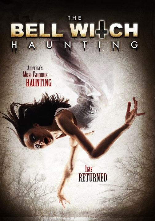 Poster Of English Movie The Bell Witch Haunting (2013) Free Download Full New Hollywood Movie Watch Online At Alldownloads4u.Com