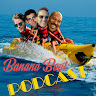 Banana Boat Podcast