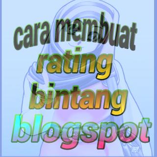 Cara Buat Rich Snippet Rating Bintang blogspot