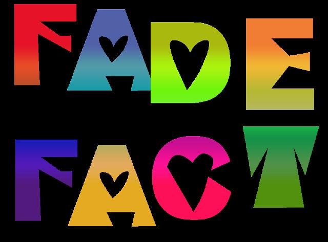 fadefact