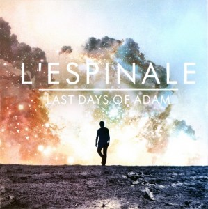 L' Espinale - Last Days Of Adam (2012)