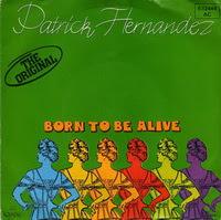 Patrick Hernandez - Born To Be Alive (Single)