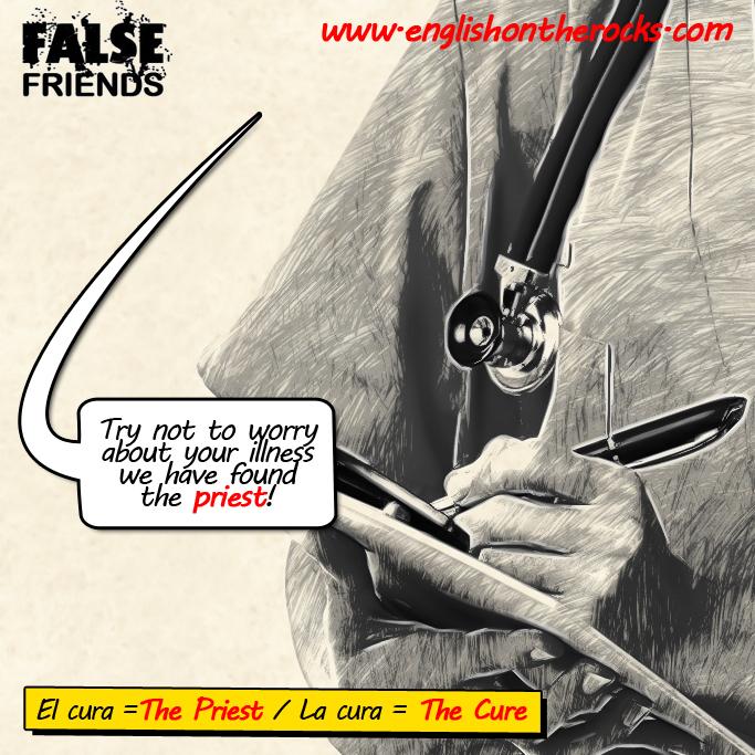 False Friends: El/La Cura