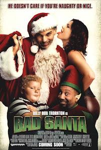 Ông Già Noel Hư Hỏng - Bad Santa poster