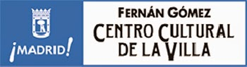 Fernán Gómez. Centro Cultural de la Villa