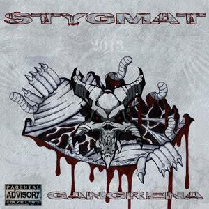 Stygmat - Gangrena