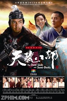 Tân Thiên Long Bát Bộ - Demi Gods and Semi Devils (2013) Poster