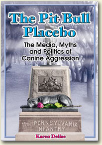 Book Review: The Pit Bull Placebo: The Media, Myths and Politics of Canine Aggression