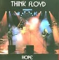 Think Floyd - hope