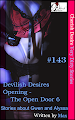 Cherish Desire, Very Dirty Stories #143, Devilish Desires, Gwen, Opening - The Open Door 6, Alyssa, Max, erotica