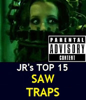 JR's Top 15 Saw Traps