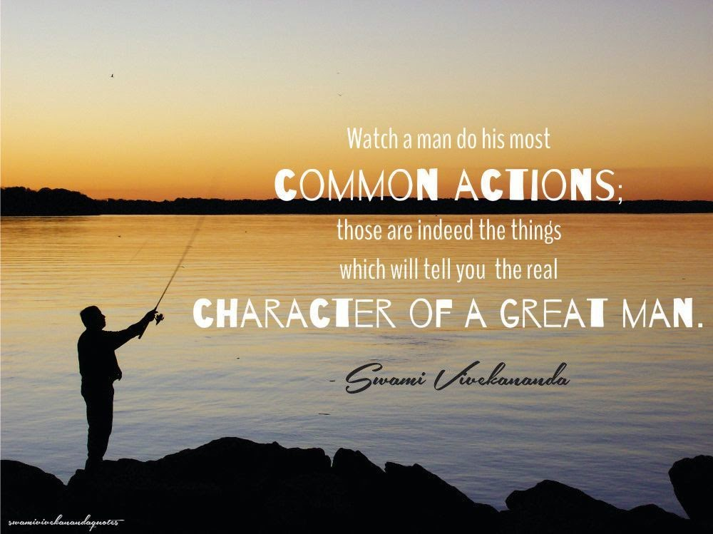 Swami Vivekananda Quotes on Character of a Great Man