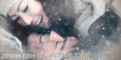 Ảnh trong phim Cao Hải Bạt Chi Luyến 2 - Romancing In Thin Air 2