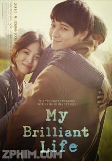 Những Tháng Năm Rực Rỡ - My Brilliant Life (2014) Poster
