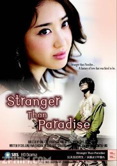 Thiên Đường Xa Lạ - Stranger Than Paradise (2006) Poster