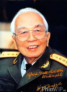 Đại Tướng Võ Nguyên Giáp - Dai Tuong Vo Nguyen Giap Sdtv poster