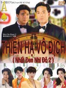 Nhất Đen Nhì Đỏ 2: Thiên Hạ Vô Địch - Who Is The Winner 2 poster
