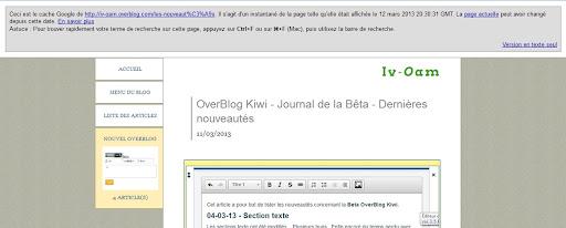"""""""Ceci est le cache Google de http://iv-oam.blogspot.com/les-nouveaut%C3%A9s. Il s'agit d'un instantané de la page telle qu'elle était affichée le 12 mars 2013 20:30:31 GMT. La page actuelle peut avoir changé depuis cette date."""""""