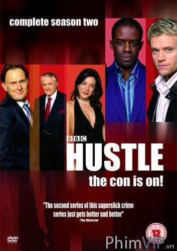 Nghệ Sĩ Lừa Đảo (Phần 2) - Hustle Season 2 poster