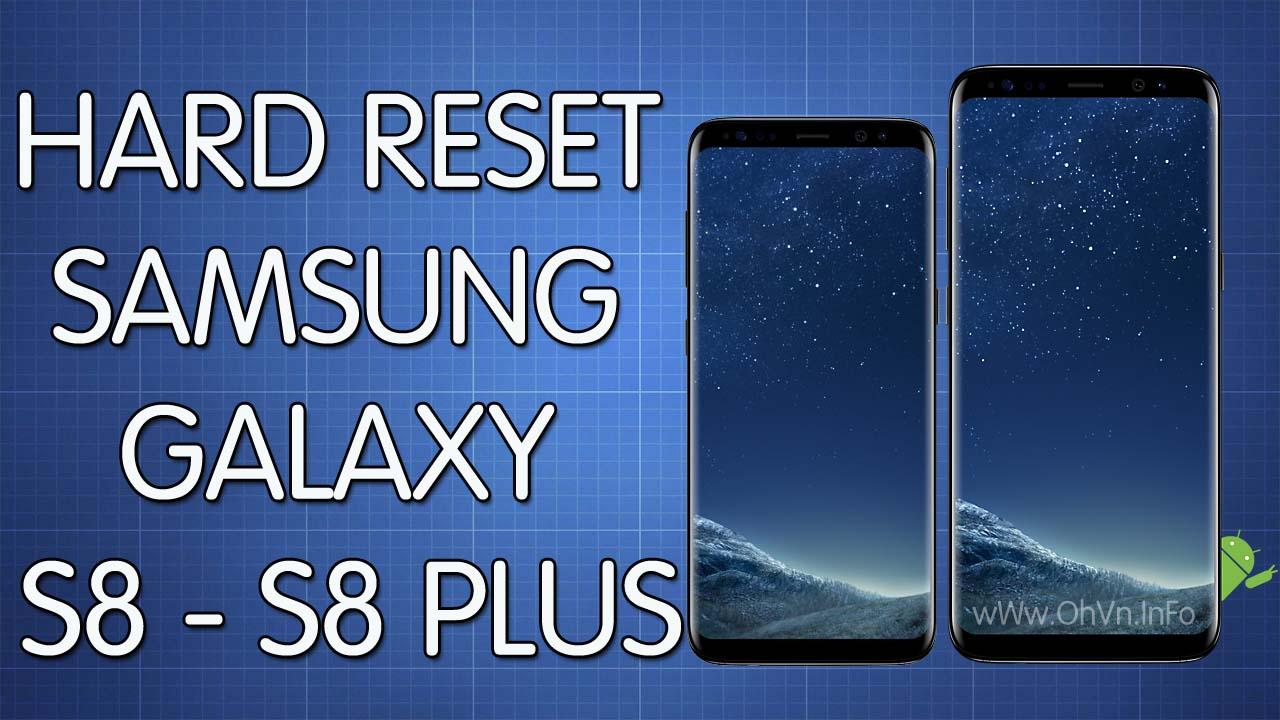 Hard Reset Samsung Galaxy S8 - S8 Plus
